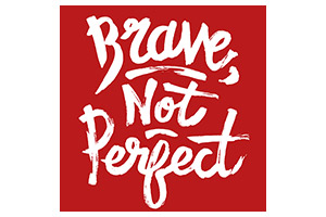 Brave, Not Perfect Logo