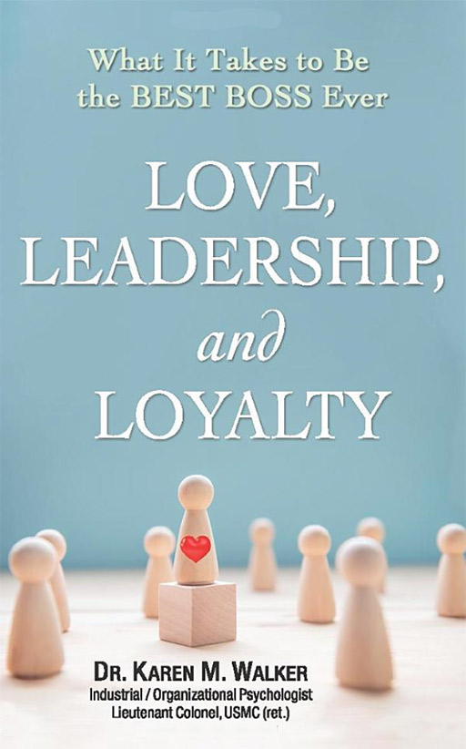 Love, Leadership, and Loyalty Book Cover